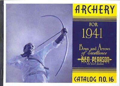 Ben Pearson 1941 Archery Catalog