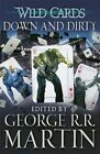 Wild Cards: Down and Dirty by George R. R. Martin (Paperback, 2014)