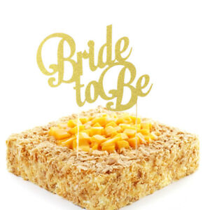 Bride To Be glitter Gold Cake Topper Cupcake Pick Hens Night Party Cake Decor EB