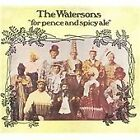 The Watersons - For Pence and Spicy Ale (2008)