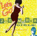 Let's Go! Joe Meek's Girls by Joe Meek (CD, Mar-2000, RPM)