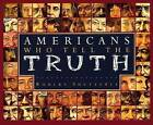 Americans Who Tell the Truth by Robert Shetterly (Paperback / softback, 2008)