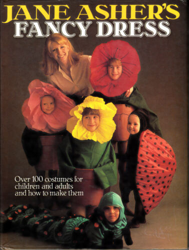 1 of 1 - FANCY DRESS : Over 100 Costumes for children & adults & how to make - JANE ASHER