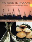 The Seafood Handbook: The Comprehensive Guide to Sourcing, Buying and Preparation by The editors of  Seafood Business (Paperback, 2009)