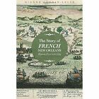 The Story of French New Orleans: History of a Creole City by Dianne Guenin-Lelle (Hardback, 2016)