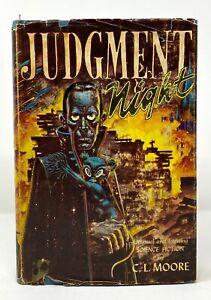 C-L-Moore-Judgement-Night-1st-1st-HCDJ-Gnome-Press-1952-Author-Shambleau