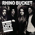 No Song Left Behind by Rhino Bucket (CD, Feb-2007, Acetate Records)
