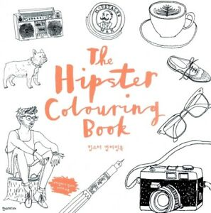 Image Is Loading NEW The Hipster Colouring Book Art Style Illustration