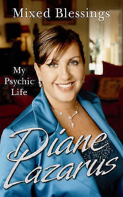 Lazarus, Diane .. Mixed Blessings : My Psychic Life