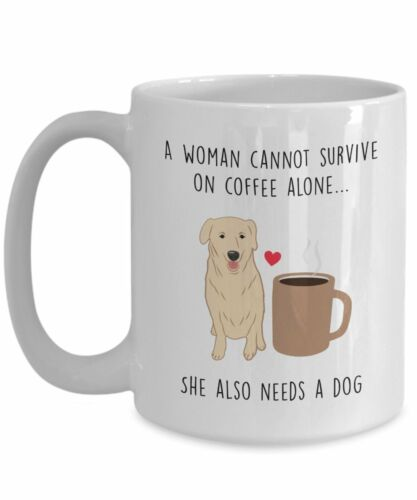 Funny Customized Mug Dog Lover Gift A Woman Cannot Survive On Coffee Alone