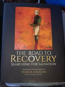 The Road to Recovery : Searching for Salvation by Rocky Atkinson (2017, Hardcov…