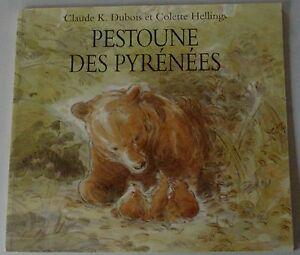 ECOLE-DES-LOISIRS-PESTOUNE-DES-PYRENEES-Par-C-K-Dubois-et-C-Hellings