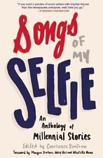 Songs of My Selfie: An Anthology of Millennial Stories, , Good Book