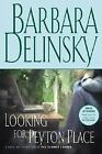 Looking for Peyton Place by Barbara Delinsky (2005, Hardcover)