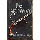 The Scrivener by Robin Blake (Paperback, 2016)