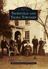 Thornville and Thorn Township by Historical Society of Perry County (Paperback / softback, 2012)