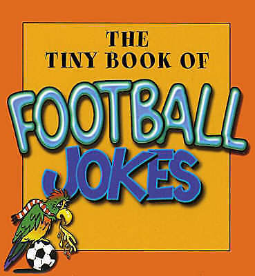 The Tiny Book of Football Jokes, Phillips, Edward, Very Good Book