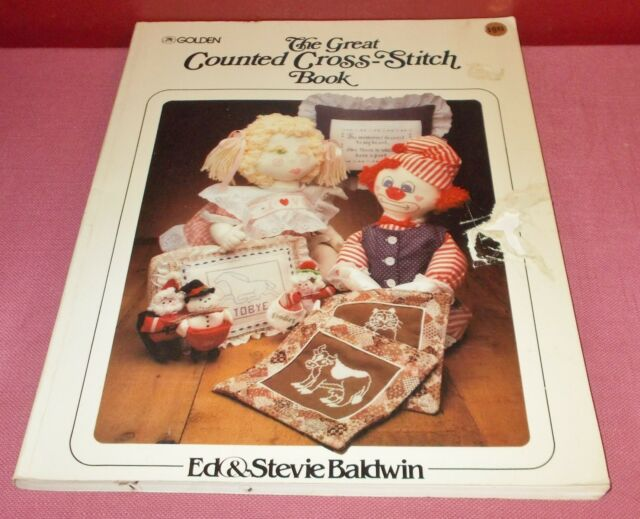 1983 Golden THE GREAT COUNTED CROSS STITCH BOOK Paperback Ed Stevie Baldwin ^