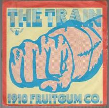 "7"" 1910 Fruitgum Co The Train / Eternal Light 60`s Buddah 201 060"