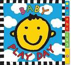 Baby Play Day by Roger Priddy (Board book, 2011)