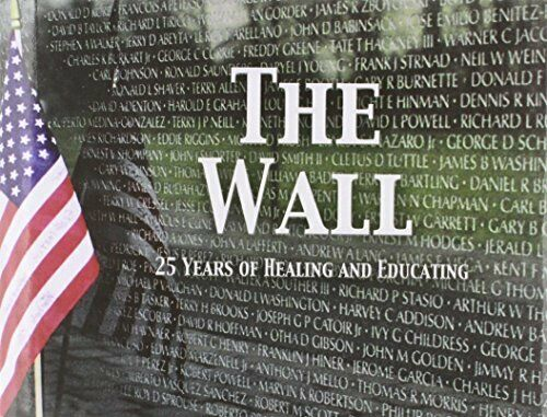 The Wall : 25 Years of Healing and Educating by Kim Murphy (2007, Hardcover)