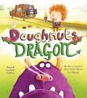 Doughnuts for a Dragon by Adam Guillain, Charlotte Guillain (Paperback, 2014)