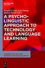 A Psycholinguistic Approach to Technology and Language Learning by Walter de Gruyter Inc (Hardback, 2015)