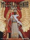 Megalomania: Too Much is Never Enough by Philippe Tretiack (Hardback, 2008)