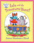 Lulu and the Treasure Hunt by Emma Chichester Clark (Paperback, 2013)