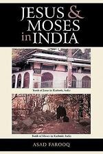 Jesus and Moses in India by Asad Farooq (2011, Paperback)