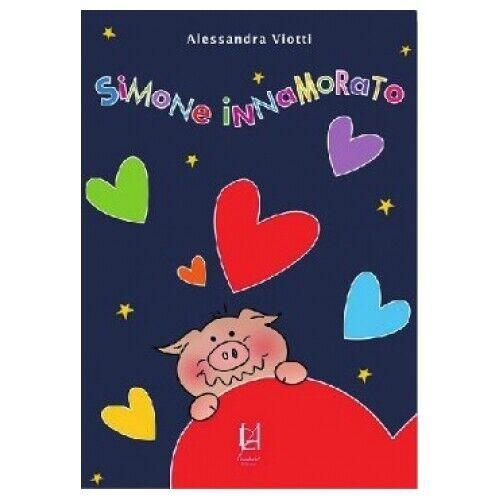 LIBRO SIMONE INNAMORATO - ALESSANDRA VIOTTI
