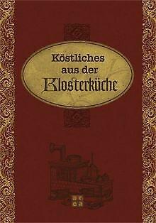 Köstliches aus der Klosterküche | Buch | Zustand sehr gut