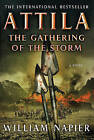 Attila the Gathering of the Storm by Sir William Napier (Paperback / softback, 2010)