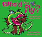 Who'd be a Fly?: The Story of a Very Hungry Fly Catcher by Neil Griffiths (Paperback, 2006)