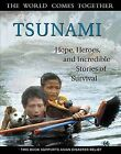 Tsunami: Hope, Heroes, and Incredible Stories of Survival by Triumph Books (Paperback / softback, 2005)