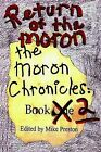 Return of the Moron: The Moron Chronicles: Book 2 by Mike Preston (Paperback / softback, 2002)