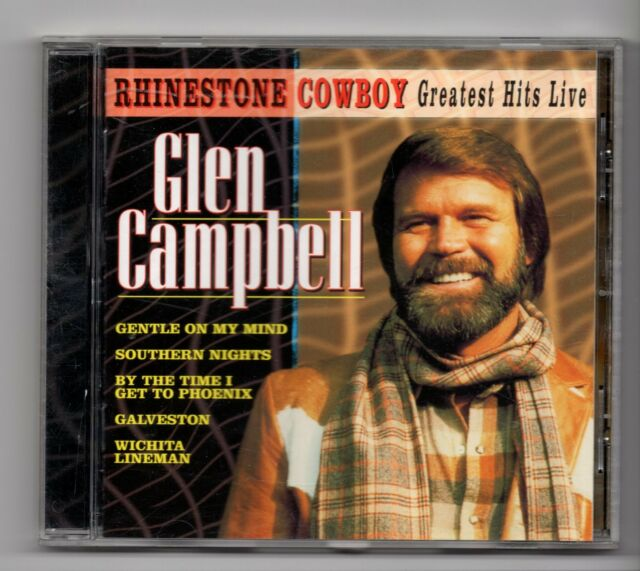 (JE7) Glen Campbell, Rhinestone Cowboy: Greatest Hits Live - 1996 CD