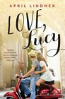 Love, Lucy by April Lindner (Paperback, 2016)