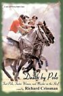 Death by Polo Fast Polo Faster Women and Murder on The Hoof 9780595477258