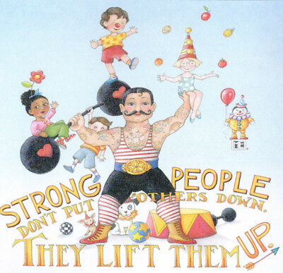 STRONG PEOPLE LIFT UP-Handcrafted Circus Fridge Magnet-W//Mary Engelbreit art