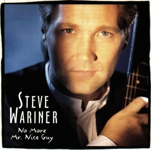 No More Mr. Nice Guy by Steve Wariner (CD, Oct-1999, Arista/Sony BMG) Sealed