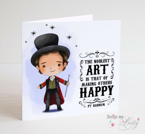 THE GREATEST SHOWMAN Birthday Card PT Barnum Quote