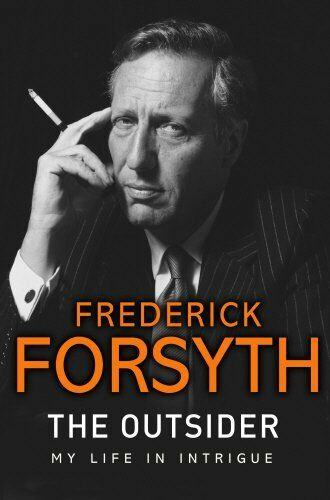 1 of 1 - The Outsider: My Life in Intrigue by Forsyth, Frederick 0593075404 The Cheap