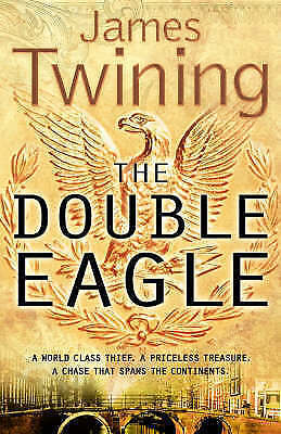 """""""AS NEW"""" Twining, James, The Double Eagle, Book"""