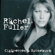 Rachel Fuller Cigarettes and Housework CD