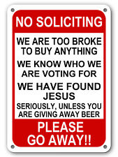 "No Soliciting Funny Sign Go Away Front Door Novelty Humor Gift Signs 10""x 14"""