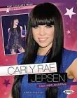 Carly Rae Jepsen: Call Her Amazing by Nadia Higgins (Paperback / softback)