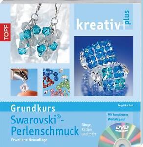 Kreativ-plus-Grundkurs-Swarowski-Perlenschmuck-von-Angelika-Ruh-2010-NEU