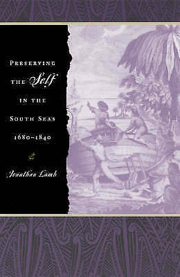 Preserving the Self in the South Seas 1680-1840 by Lamb, Jonathan (Paperback boo