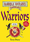 Warriors by Terry Deary (Paperback, 2007)
